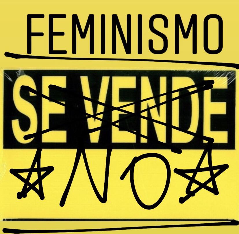 Feminismo no se vende